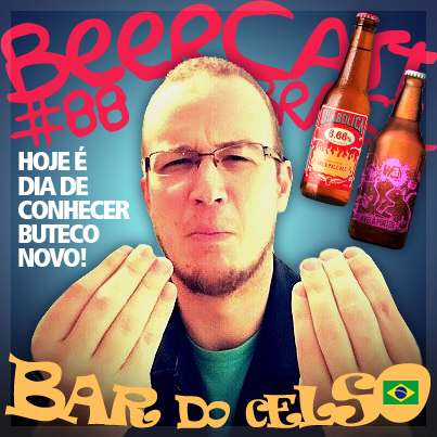 beercast-brasil-bar-do-celso-2