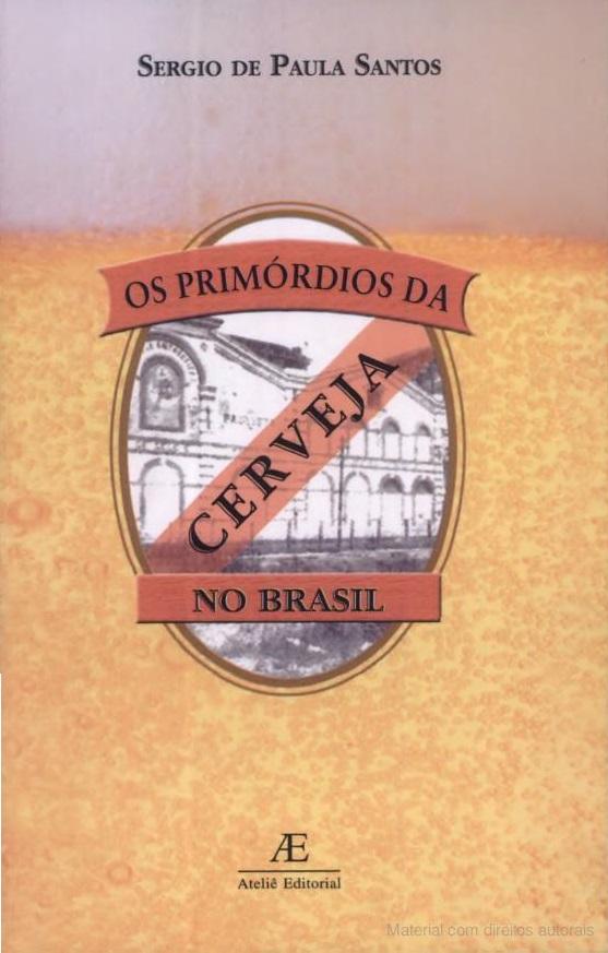 os primordios da cerveja no brasil